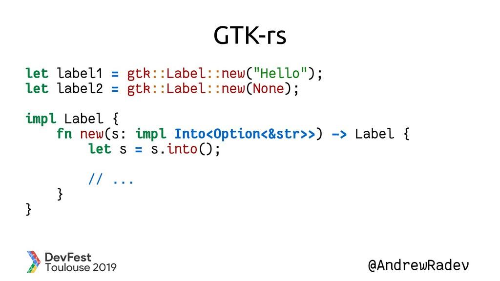 @AndrewRadev GTK-rs let label1 = gtk::Label::ne...