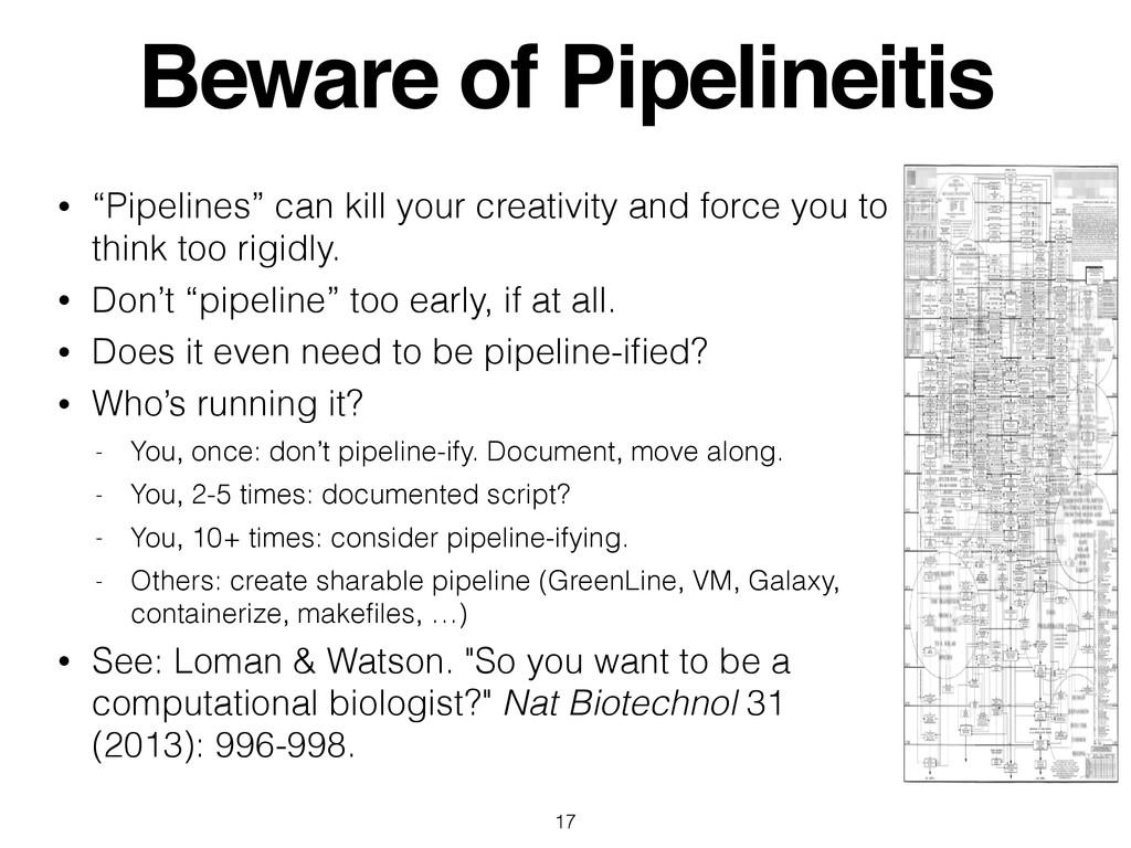 "Beware of Pipelineitis • ""Pipelines"" can kill y..."