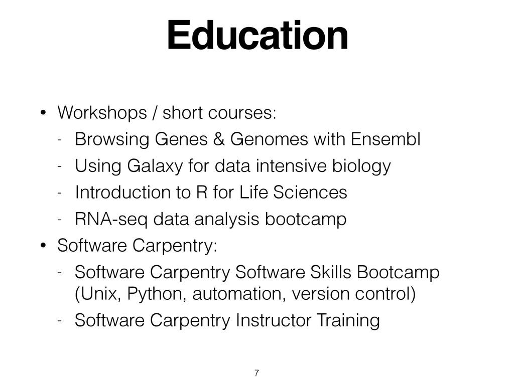 Education • Workshops / short courses: - Browsi...
