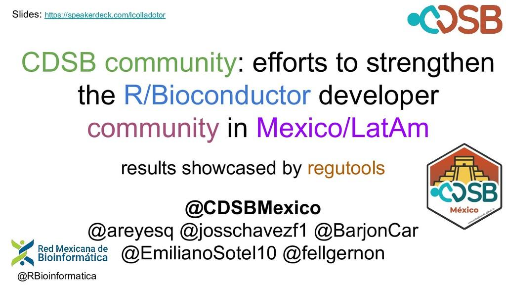 CDSB community: efforts to strengthen the R/Bio...