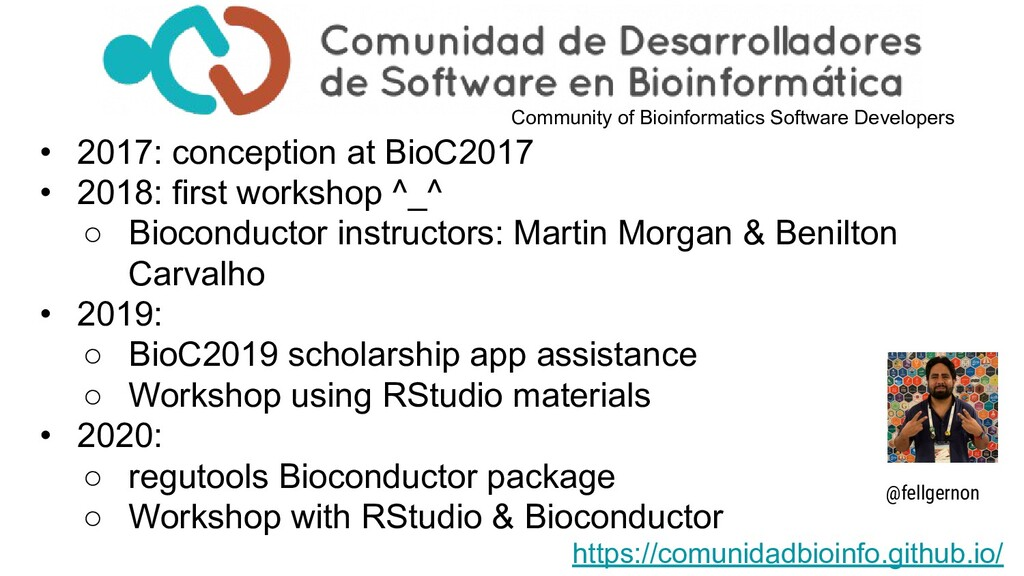 • 2017: conception at BioC2017 • 2018: first wo...