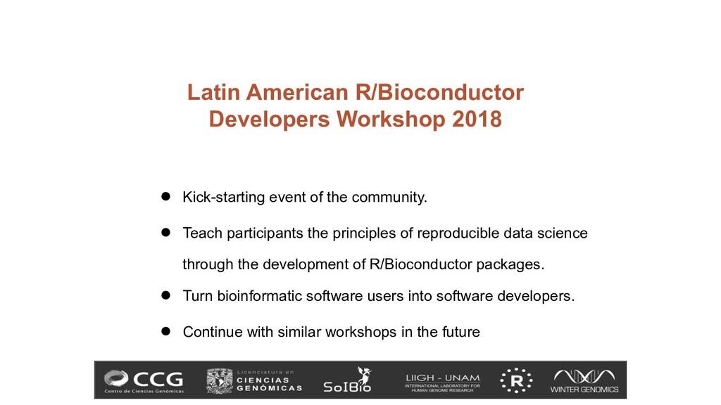 Latin American R/Bioconductor Developers Worksh...