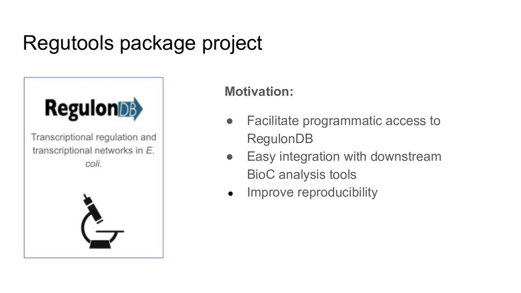 Regutools package project Motivation: ● Facilit...