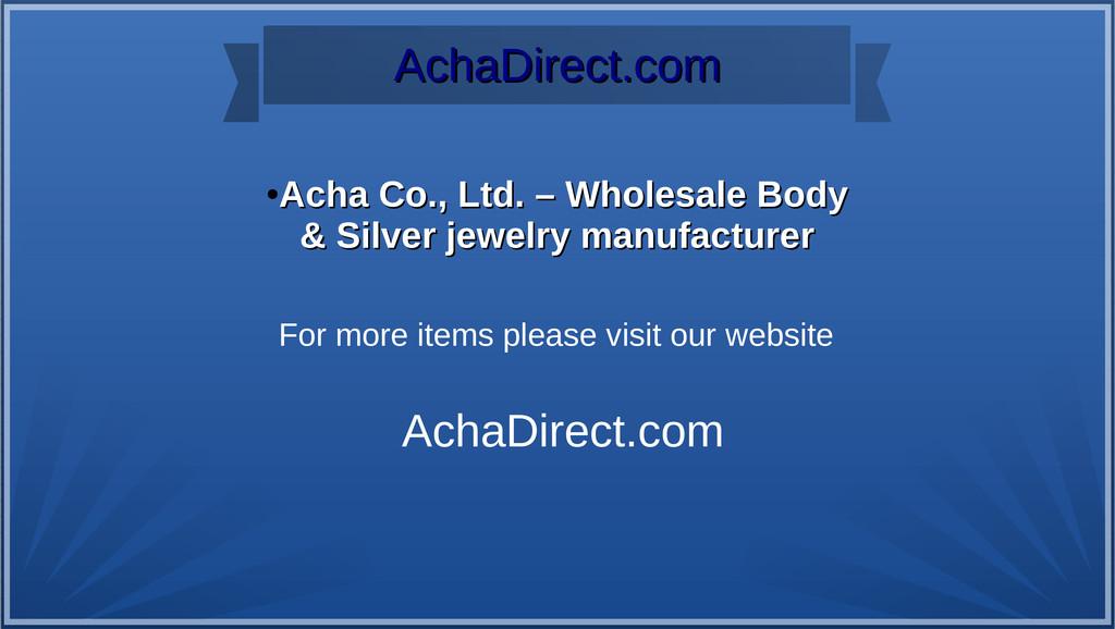 AchaDirect.com AchaDirect.com ● Acha Co., Ltd. ...