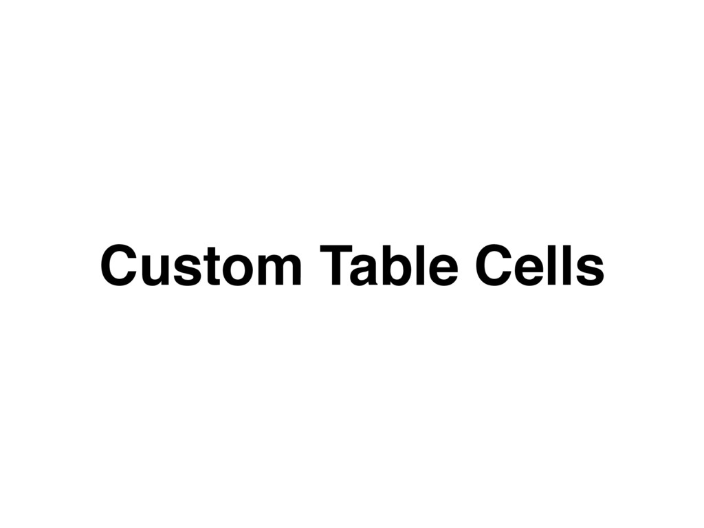 Custom Table Cells
