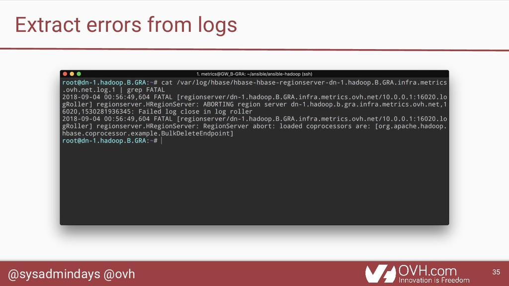 @sysadmindays @ovh 35 Extract errors from logs
