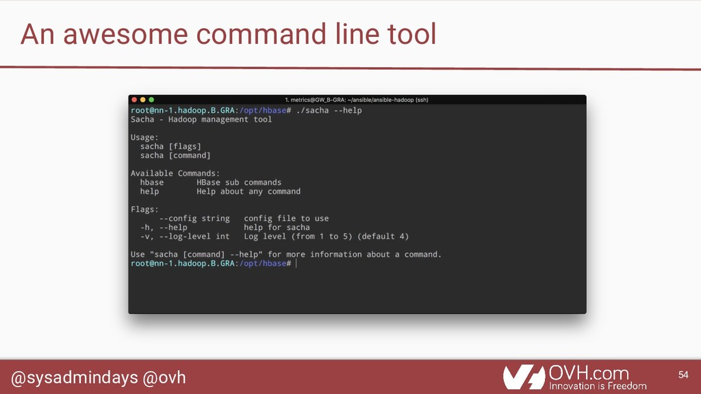 @sysadmindays @ovh 54 An awesome command line t...