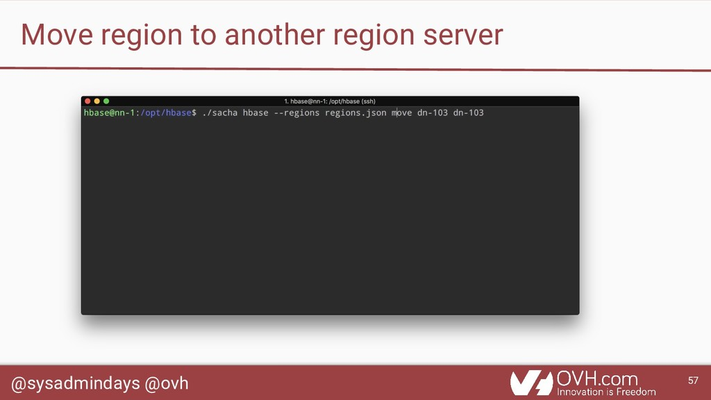 @sysadmindays @ovh 57 Move region to another re...