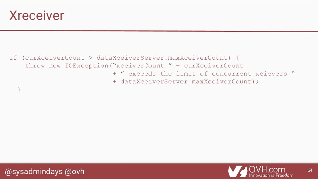 @sysadmindays @ovh 64 Xreceiver if (curXceiverC...