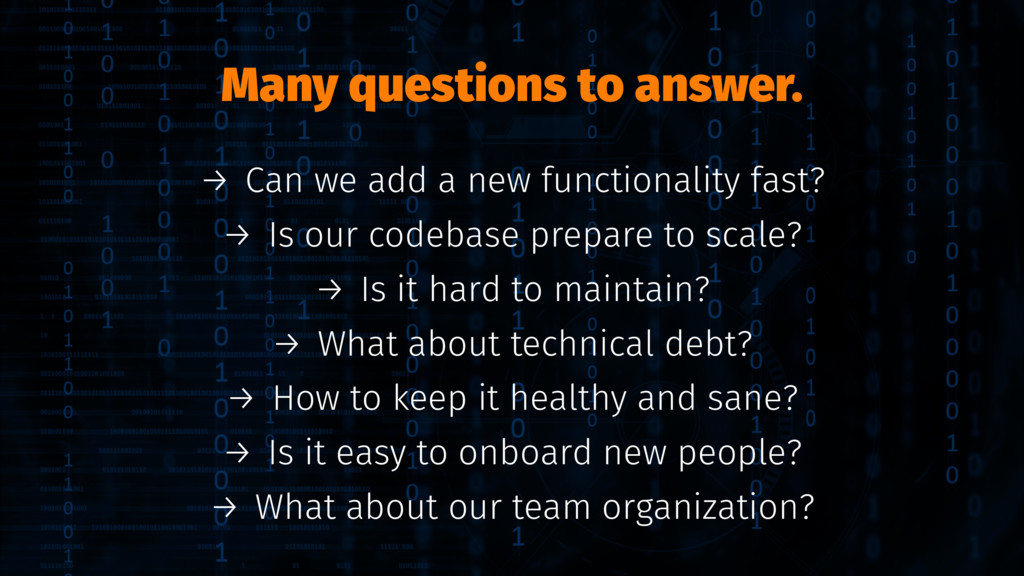 Many questions to answer. → Can we add a new fu...