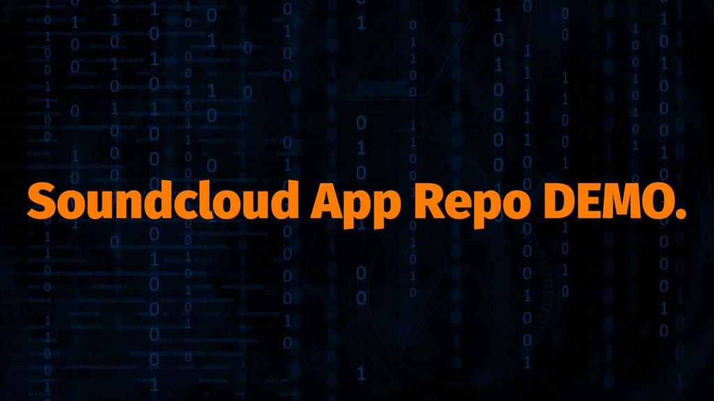 Soundcloud App Repo DEMO.