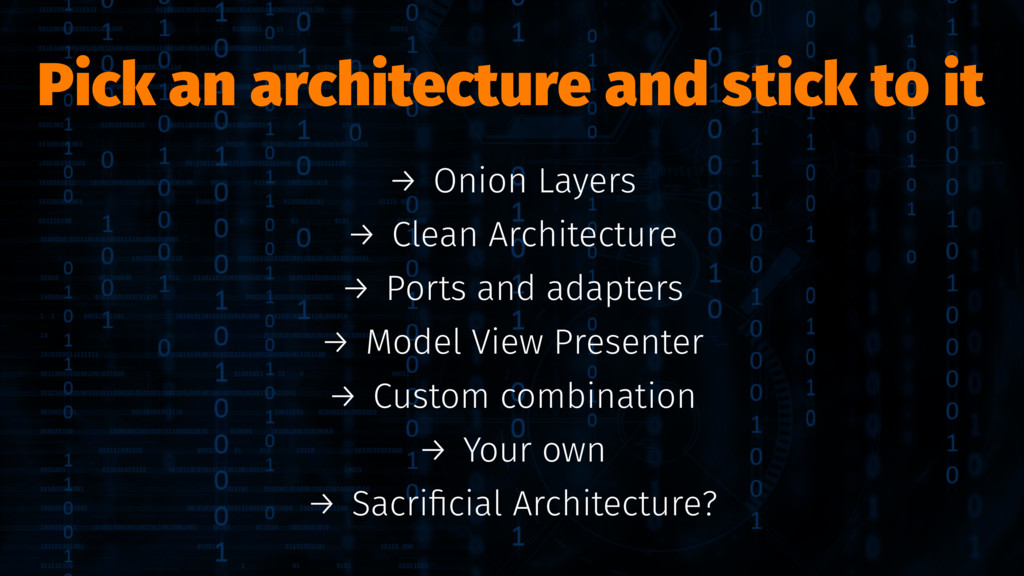 Pick an architecture and stick to it → Onion La...