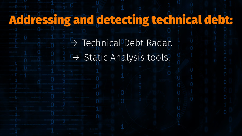 Addressing and detecting technical debt: → Tech...