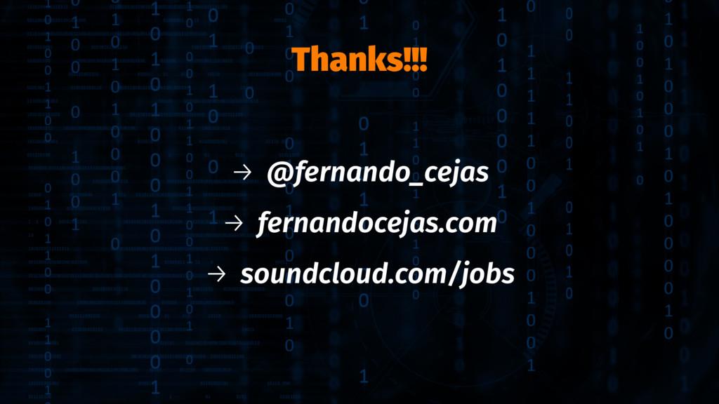 Thanks!!! → @fernando_cejas → fernandocejas.com...