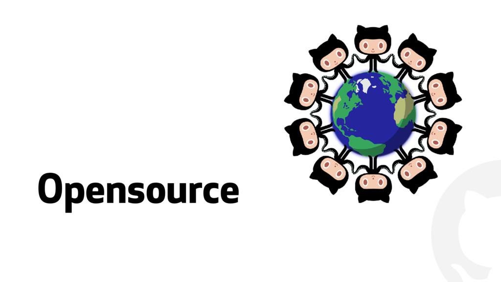 """ Opensource"