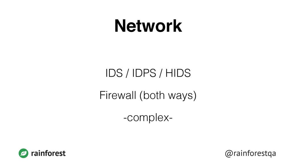 @rainforestqa rainforest Network IDS / IDPS / H...
