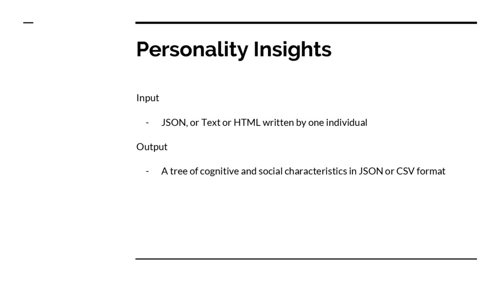 Personality Insights Input - JSON, or Text or H...