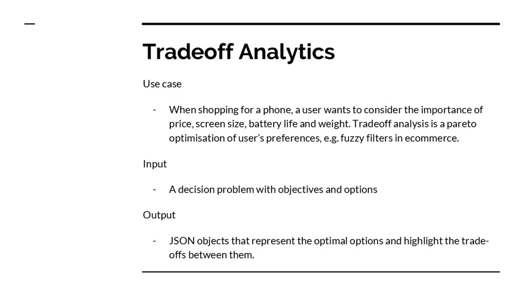Tradeoff Analytics Use case - When shopping for...