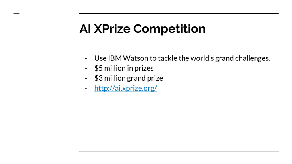AI XPrize Competition - Use IBM Watson to tackl...