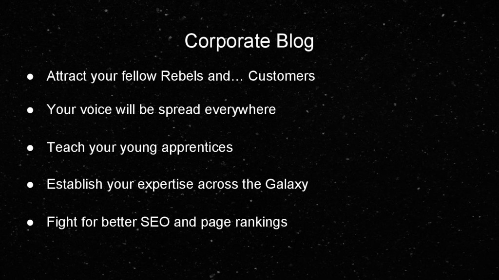 Corporate Blog ● Attract your fellow Rebels and...