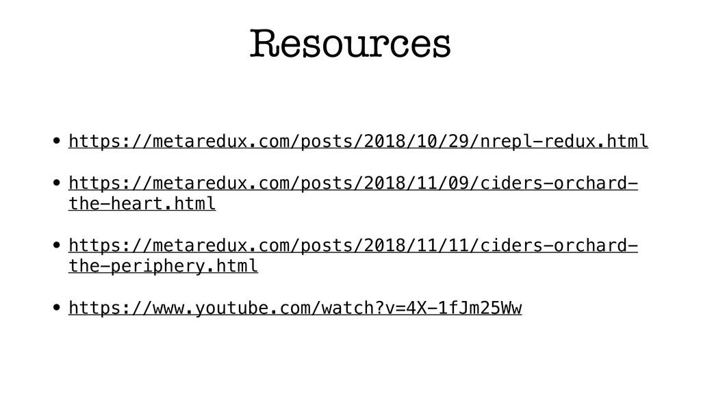 Resources • https://metaredux.com/posts/2018/10...