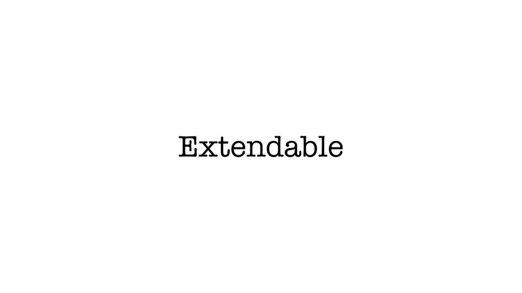 Extendable