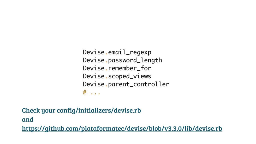 Devise.email_regexp Devise.password_length Devi...