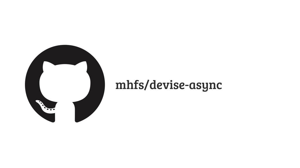 mhfs/devise-async