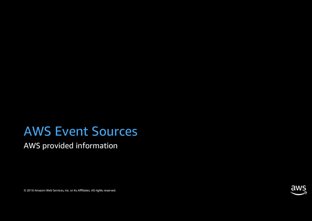 AWS Event Sources AWS provided information © 20...