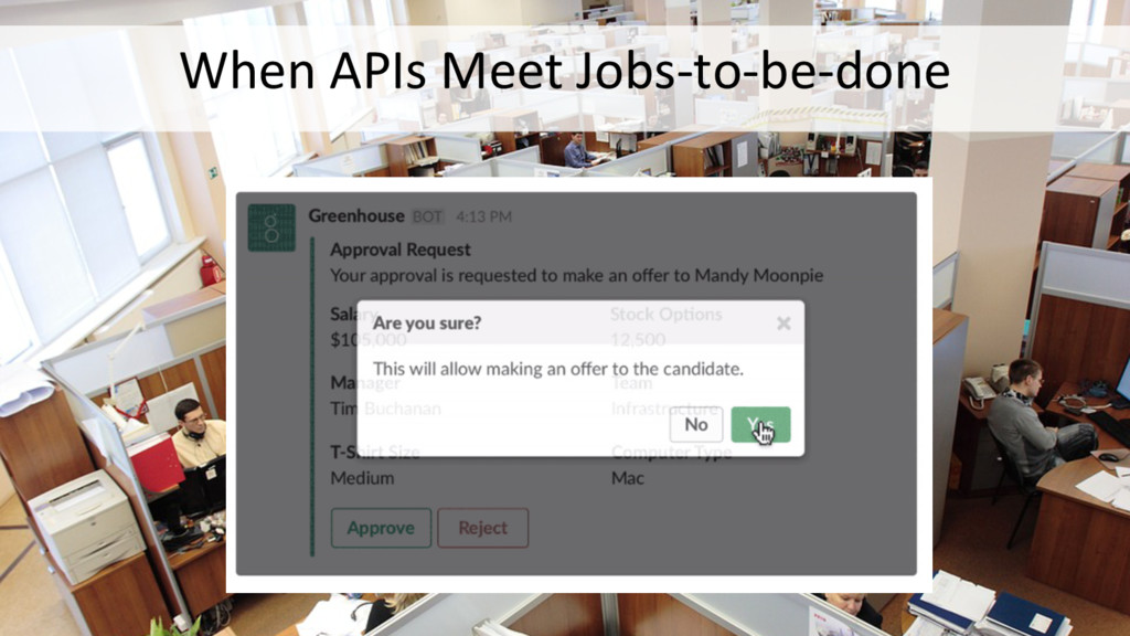 When APIs Meet Jobs-to-be-done