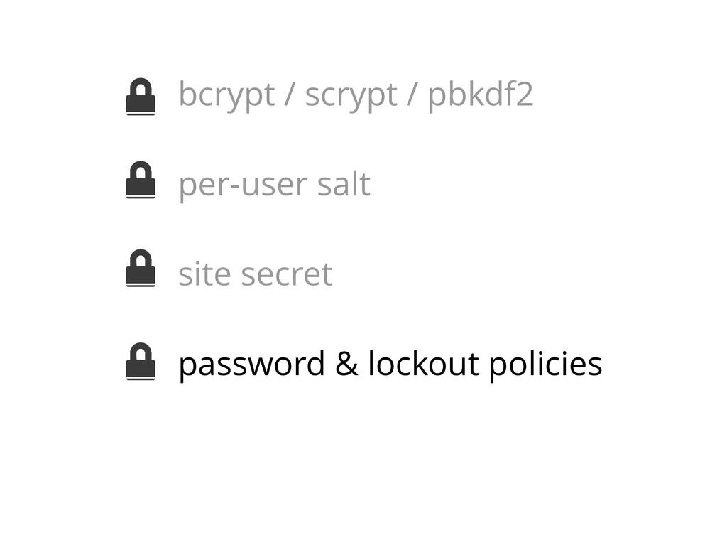 bcrypt / scrypt / pbkdf2 per-user salt site sec...