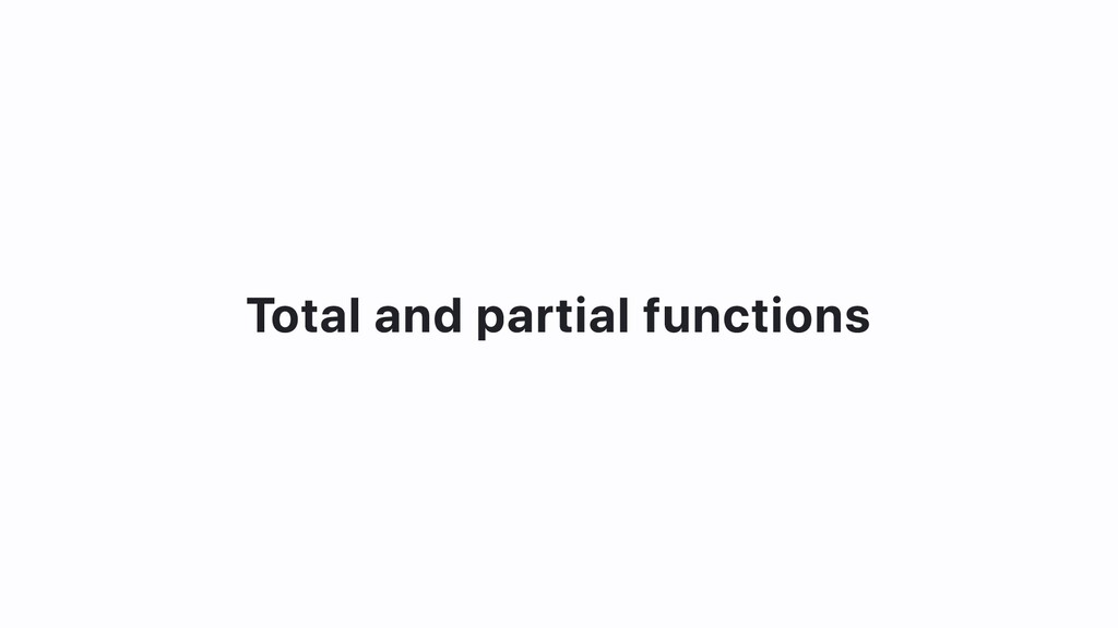 Total and partial functions
