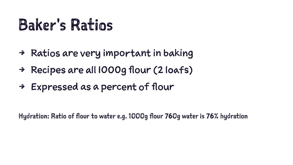 Baker's Ratios 4 Ratios are very important in b...