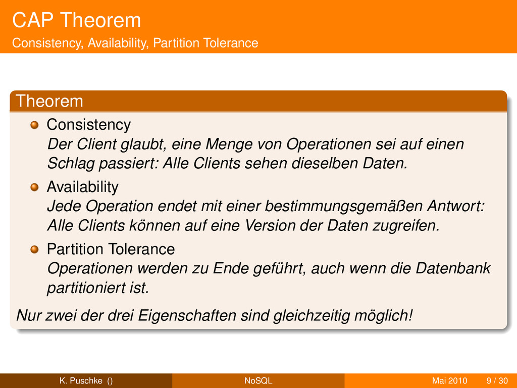CAP Theorem Consistency, Availability, Partitio...