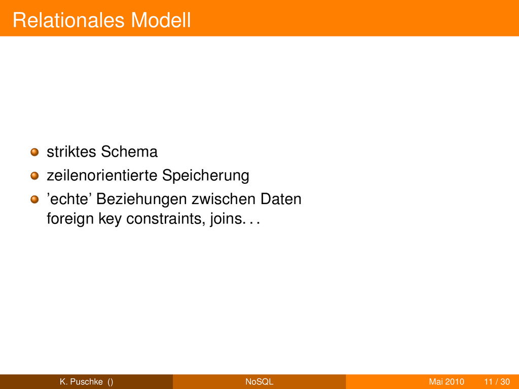 Relationales Modell striktes Schema zeilenorien...