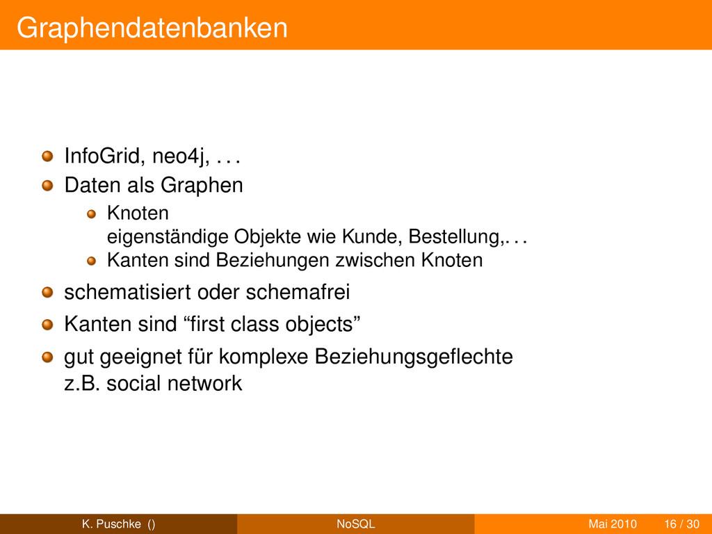 Graphendatenbanken InfoGrid, neo4j, . . . Daten...