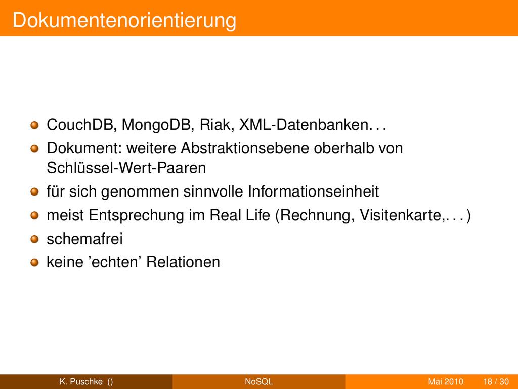 Dokumentenorientierung CouchDB, MongoDB, Riak, ...
