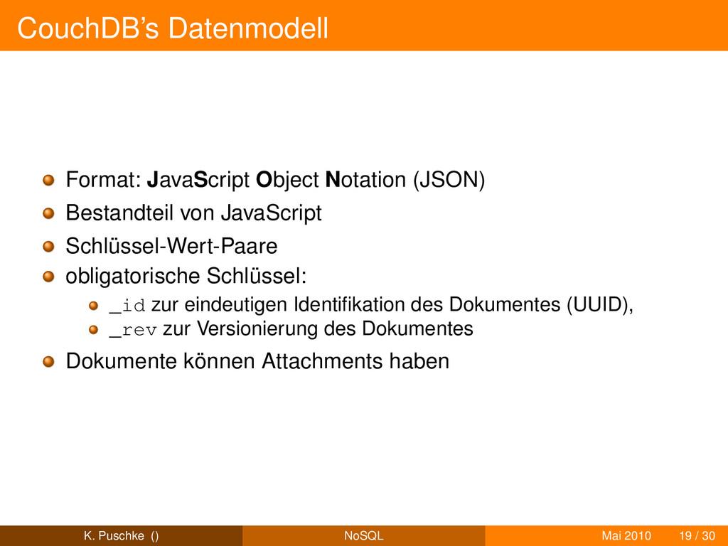 CouchDB's Datenmodell Format: JavaScript Object...