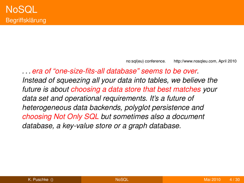 NoSQL Begriffsklärung no:sql(eu) conference. ht...