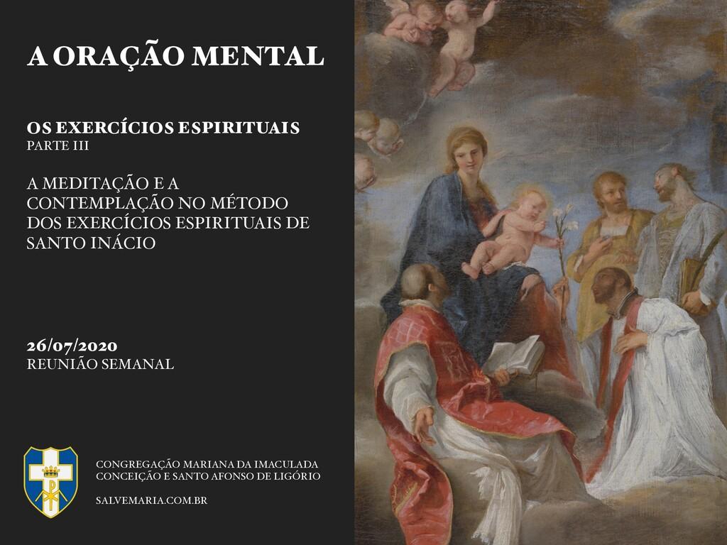 A ORAÇÃO MENTAL OS EXERCÍCIOS ESPIRITUAIS PARTE...