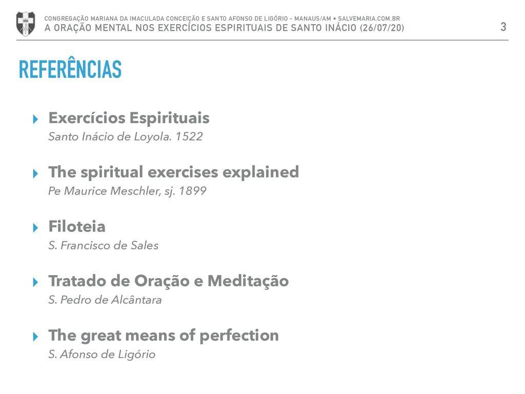 REFERÊNCIAS ▸ Exercícios Espirituais Santo Inác...