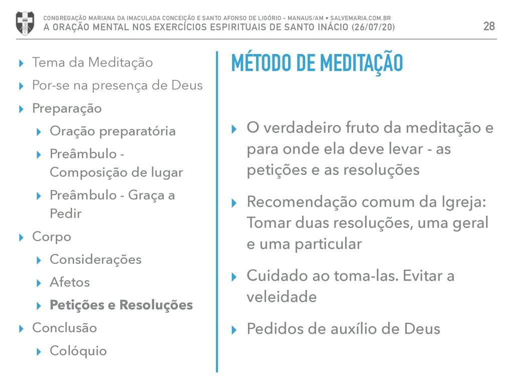 ▸ Tema da Meditação ▸ Por-se na presença de Deu...