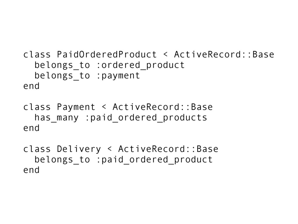 class PaidOrderedProduct < ActiveRecord::Base