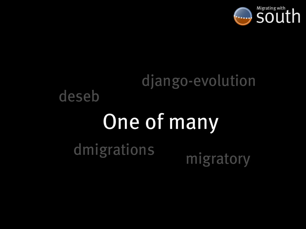One�of�many south Migrating�with django-evoluti...