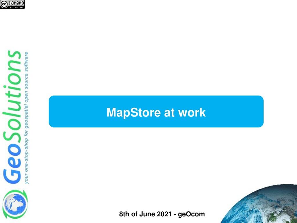 MapStore at work 8th of June 2021 - geOcom