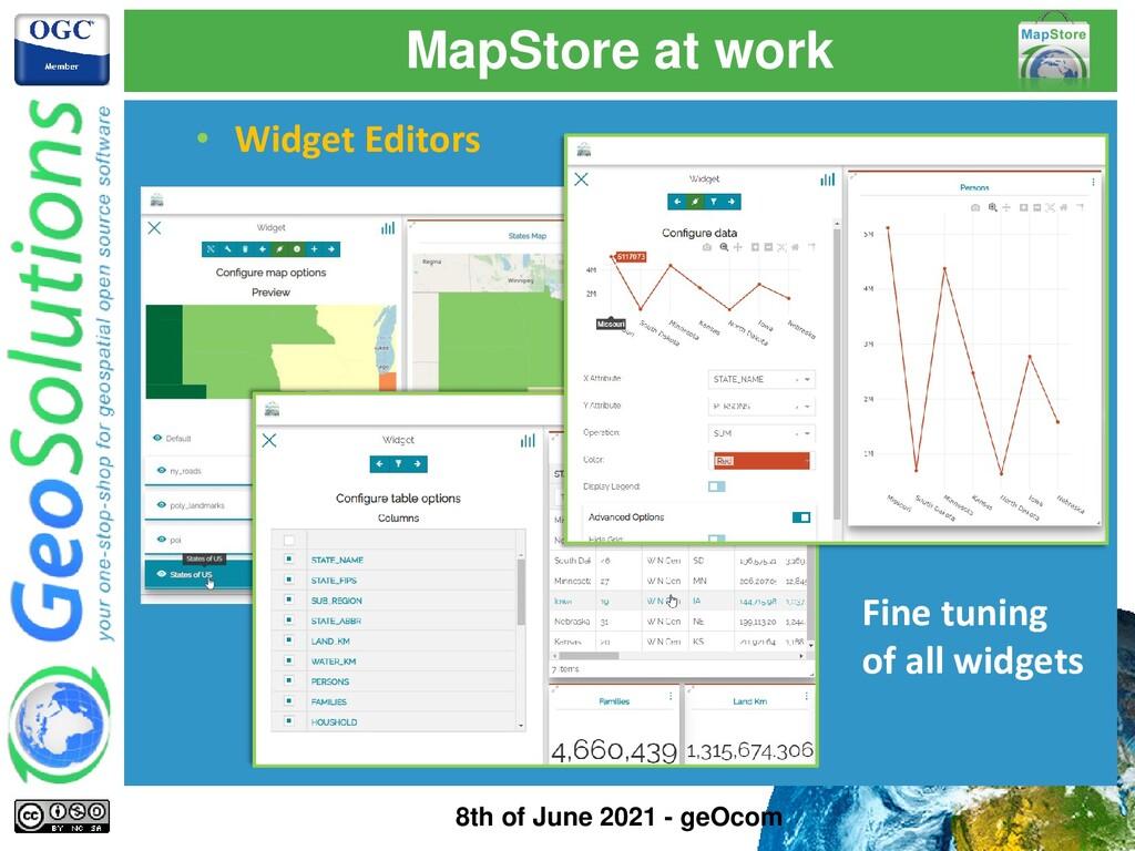 MapStore at work • Widget Editors Fine tuning o...