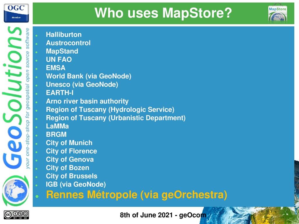 Who uses MapStore? ⚫ Halliburton ⚫ Austrocontro...