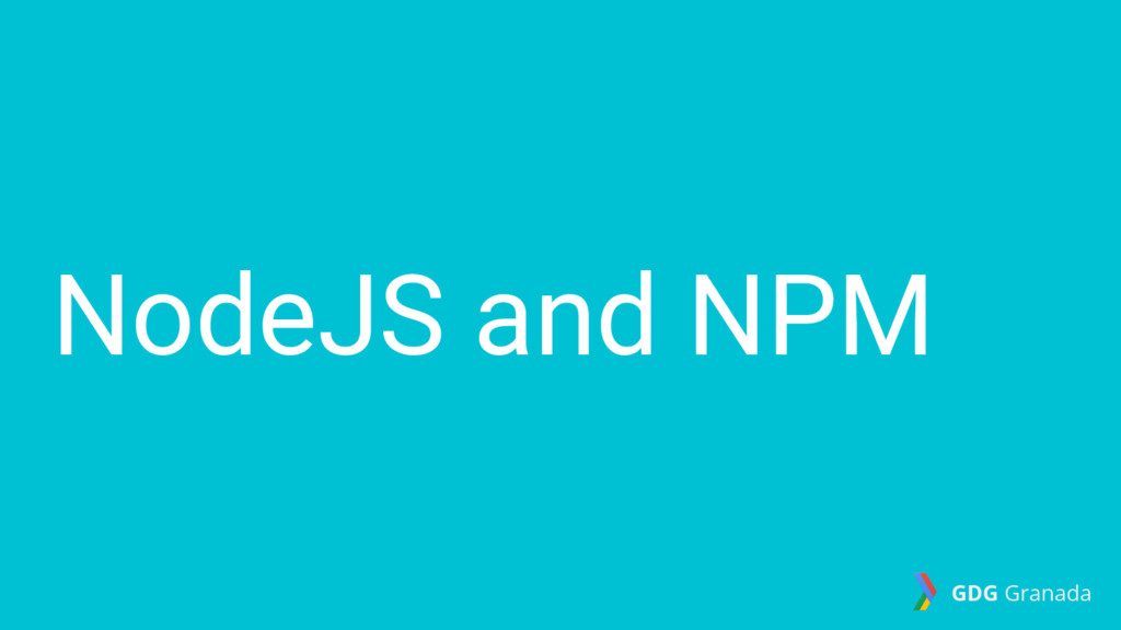 GDG Granada NodeJS and NPM