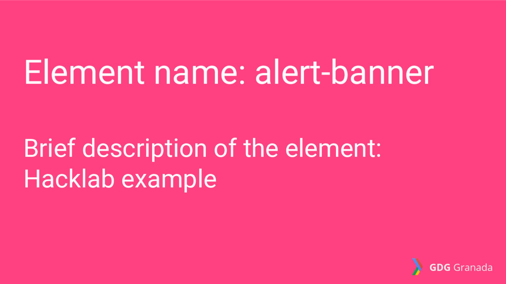 Element name: alert-banner Brief description of...
