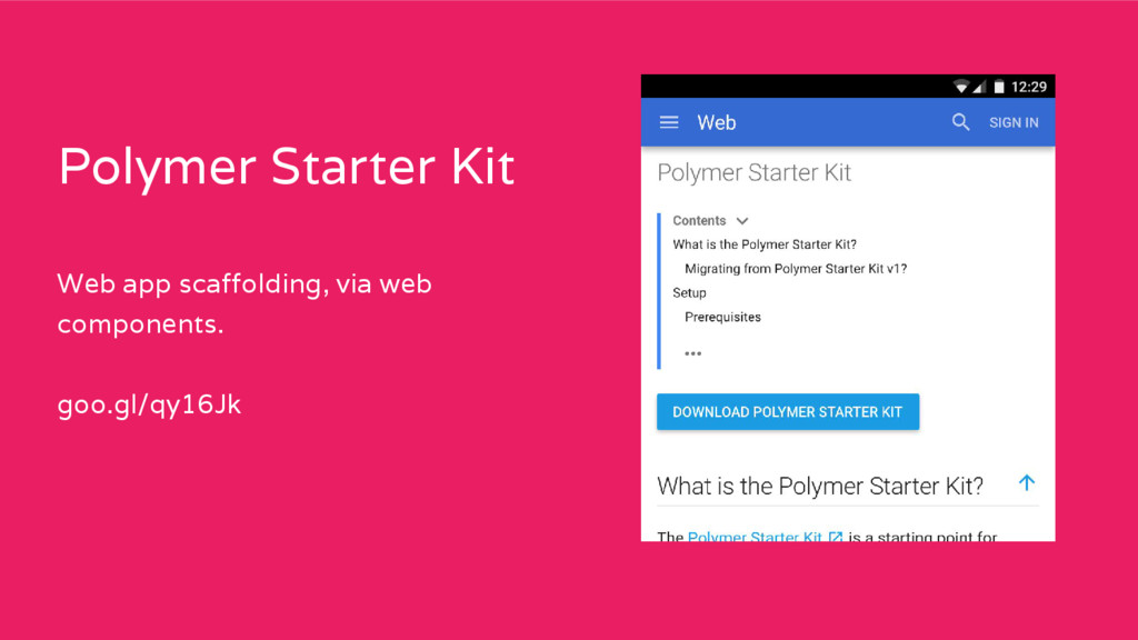 Polymer Starter Kit Web app scaffolding, via we...